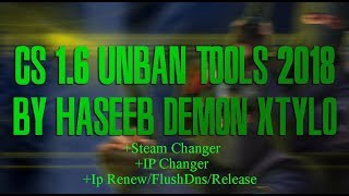 Cs 1.6 Unban Tools 2018 - Unban Hack - Steam Id Changer - Ip Changer - Ip Renew/release/flushdns