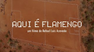 """Trailer Documentários """"Aqui é Flamengo"""" de Rafael Luis Azevedo"""
