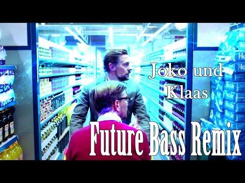 Joko und Klaas - FUTURE BASS REMIX