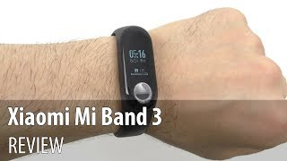 Xiaomi Mi Band 3 Review (Affordable Fitness Bracelet)