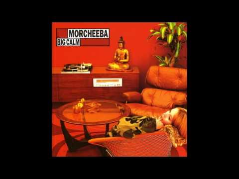 Morcheeba - Friction - Big Calm (1998)