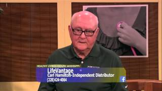 Healthy Living South Mississippi - Life Vantage - Carl Hamilton - Independent Distributor