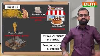 Production Method | Calculation of National Income Part 12 | Macro Economics Class 12 | CBSE | DLM
