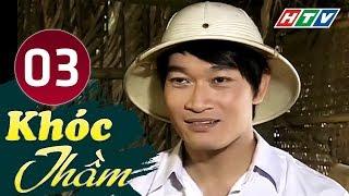 Khóc Thầm - Tập 3 | HTV Phim Tình Cảm Việt Nam Hay Nhất 2019