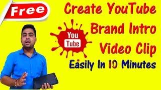 Create || YouTube Channel || Intro || Brand Video || Easily In 10 Minutes || Panzoid || Hindi