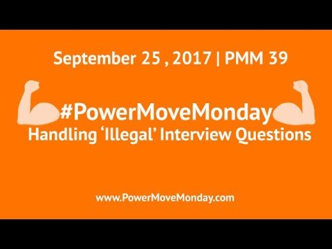 PMM 39: Handling Illegal Interview Questions