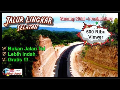 Indah Banget !!!   UPDATE TERKINI Jalan Jalur Lintas Selatan ...  Gunung Kidul - Pracimantoro