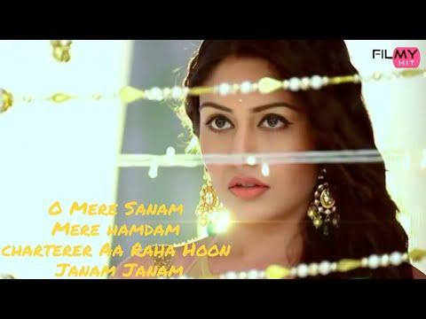 O Mere Sanam Mere Hamdam Charterer Hoon Janam Janam Full Song (FILMYHIT) Only Music