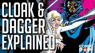 Marvel's Cloak and Dagger Explained