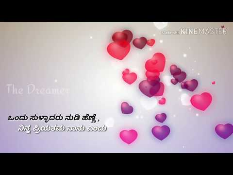 Ondu sulladaru nudi henne | Kannada love feeling song | Kannada WhatsApp status song || The Dreamer