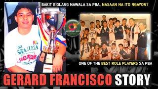 GERARD FRANCISCO STORY: ONE of the BEST ROLE PLAYERS sa PBA | NASAAN na ito NGAYON?