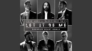 Let It Be Me  Brennan Heart Remix