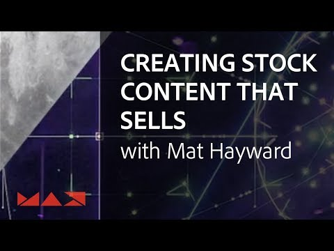 Tips to Create Stock Photography that Makes Money with Mat Hayward | Adobe Creative Cloud