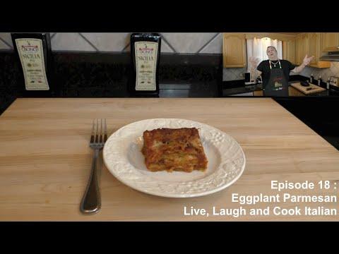 Episode 18 : Eggplant Parmesan - YouTube