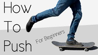 How To Push Oฑ A Skateboard For Beginners