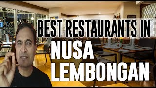 Best Restaurants And Places To Eat In Nusa Lembongan, Indonesia