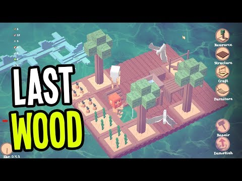 MY LITTLE LOVE RAFT - Last Wood Gameplay (Raft Survival Sandbox)