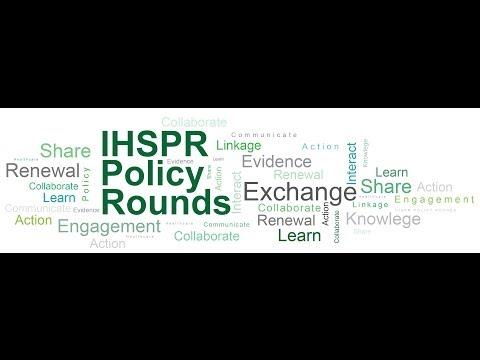 IHSPR Policy Rounds - KT Tools: EIHR Portal (WEBINAR June 19, 2014)