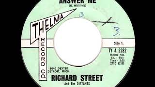 Richard Street & The Distants - Save Me From This Misery - Thelma 82335 / Harmon 1002 - 1962