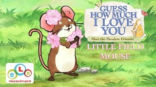 Guess How Much I Love You: Compilation  Fun with Little Field Mouse Part 1