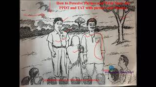 How to Perceive Picture and Write story for PPDT and TAT with Picture and Themes