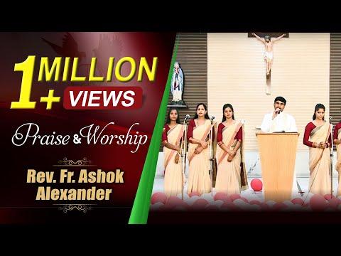 Praise & worship Ep 45  Rev   Fr. Ashok Alexander