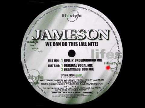 Jameson - We Can Do This (All Nite) (Original Vocal Mix)