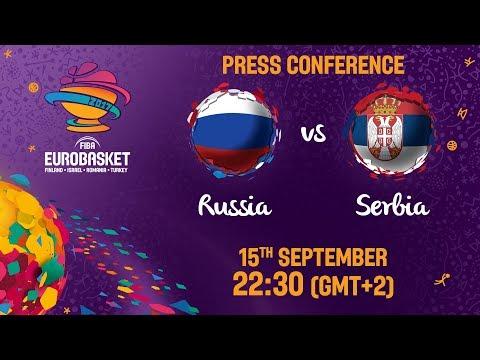 Russia v Serbia - Press Conference