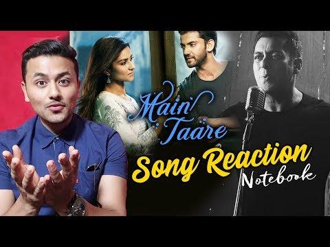 Main Taare Song Reaction | Notebook | Salman Khan | Pranutan Bahl | Zaheer Iqbal