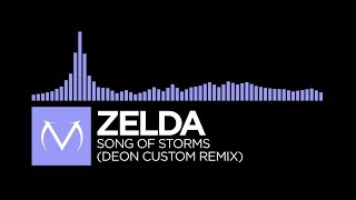 [Future Bass] - Zelda - Song Of Storms (Deon Custom Remix) [Free Download]