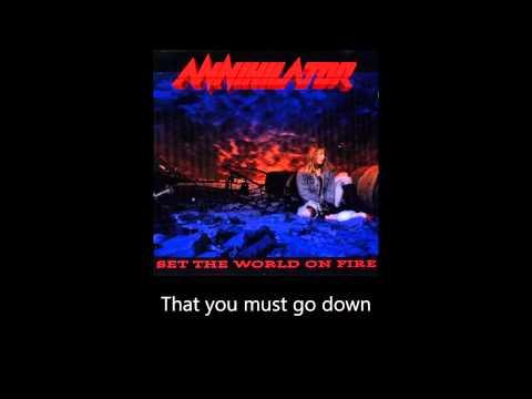 Annihilator  Set The World  Fire Lyrics