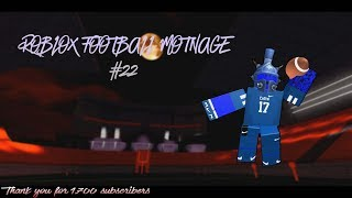 ROBLOX FOOTBALL MONTAGE #22