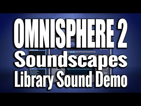 Omnisphere 2 - Ambient Soundscapes - Sound Demo 05