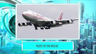 9XM Newsic | Pilots to the rescue | Bade | Chote