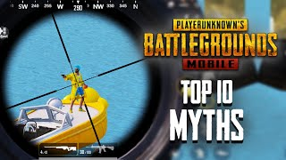 Top 10 Mythbusters in PUBG Mobile | PUBG Myths #5