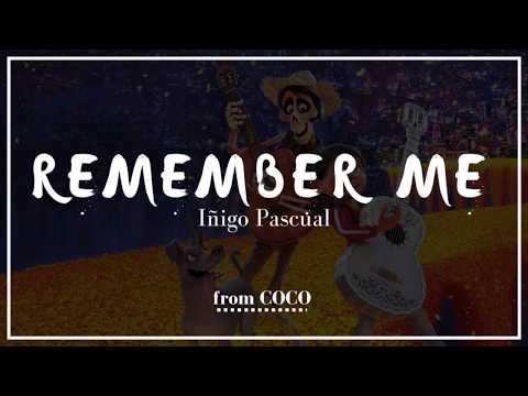 Iñigo Pascual - Remember Me (from Coco) | Lyrics