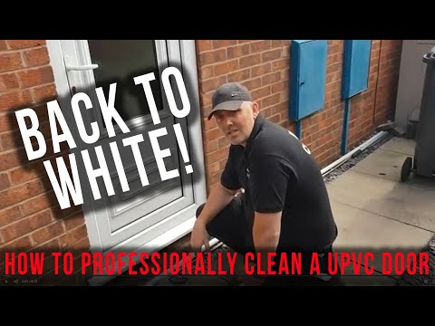HOW TO - Professionally Clean A UPVC Door