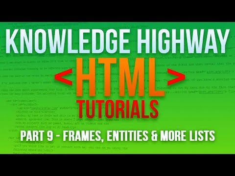 How To Program In HTML #9 - Defined Lists, Entities (Symbols) And IFrames