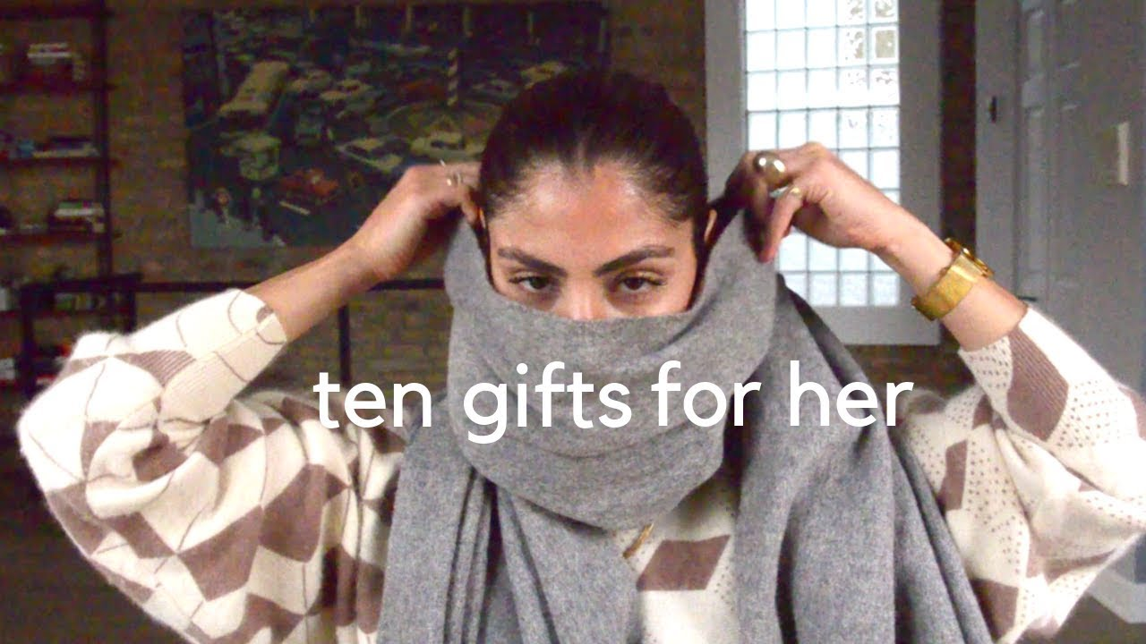 Christmas Gifts For Her Ten Gift Ideas For Her Christmas Gifts 2018 Youtube