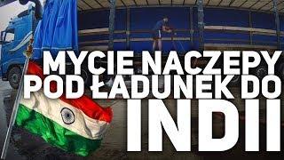 Mycie Naczepy pod Ładunek do Indii