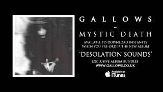 Gallows - Mystic Death (Audio)