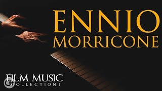 Ennio Morricone - Film Music Collection  - The Greatest Composer of all Time