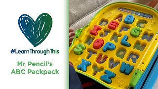 Mr. Pencil's ABC Backpack | #LearnThroughThis with Tiffany