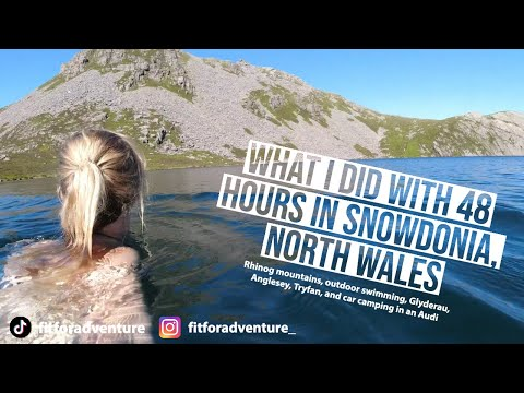 48 Hours Exploring Snowdonia, North Wales