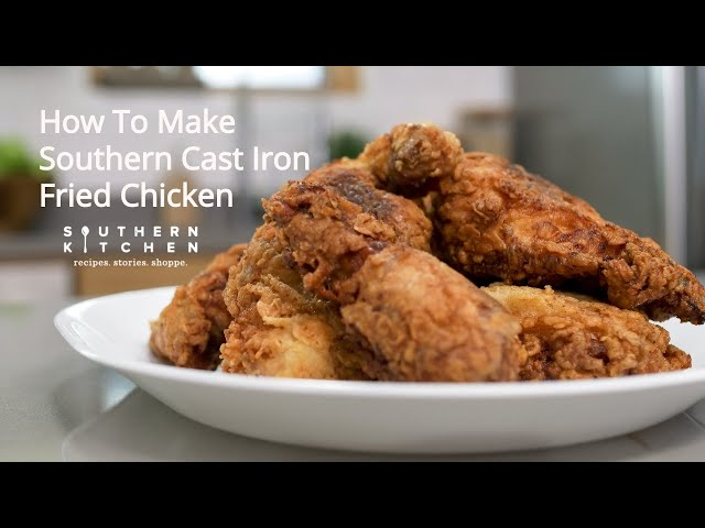 Recipe Southern Cast Iron Fried Chicken Southern Kitchen