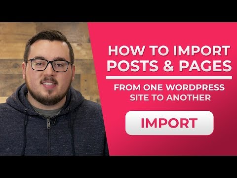 How To Import Posts & Pages From One WordPress Website To Another