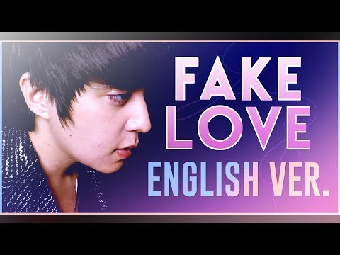 BTS (방탄소년단) - 'FAKE LOVE' (ENGLISH Cover) by Shayne Orok ft. Curse