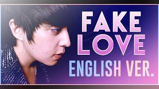 BTS (방탄소년단) - 'FAKE LOVE' (ENGLISH Cover) by Shayne Orok ft. Curse