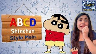 Shinchan Ki ABCD sabse Hatke hai Ep 3 I Shinchan Ka Classroom I Akanksha Sharma