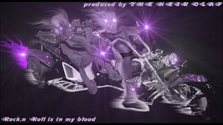 Rock,n Roll is in my blood
